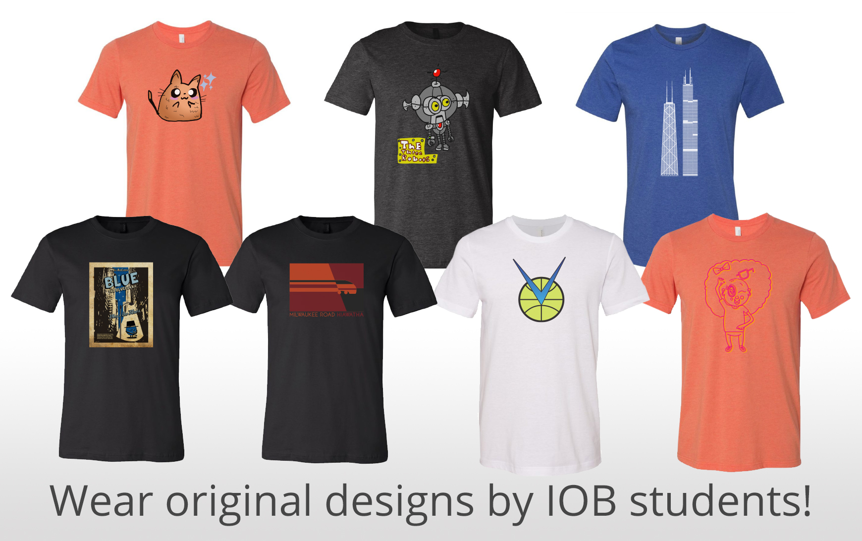 Purchase IOB student designed Tees on our new Ink to the People store!!