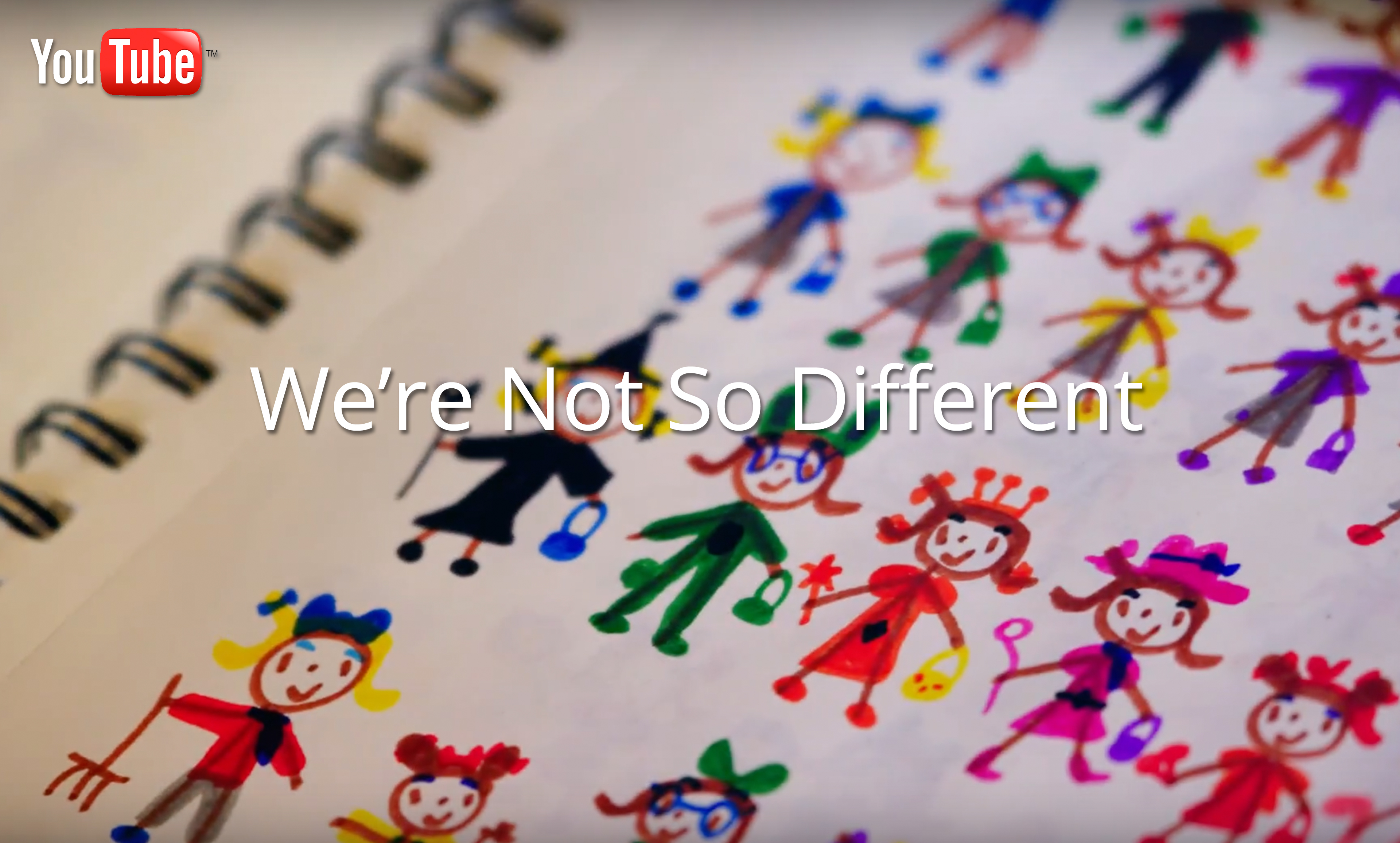 """Now showing: """"We're Not So Different"""""""